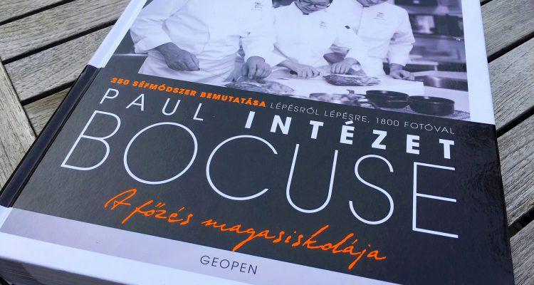 Paul Bocuse Intézet: A főzés magasiskolája. Geopen, 2017